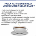 Kahve ve Kafeinin Zararları Nelerdir ? Vücudumuza Etkileri Nelerdir ?