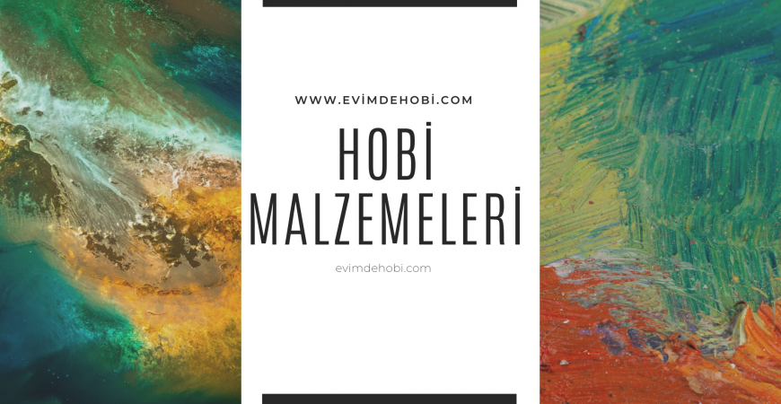 Hobi Malzemeleri Online Satın Alma Rehberi